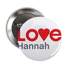 "I Love Hannah 2.25"" Button (10 pack)"