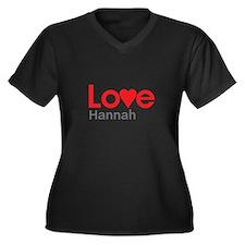 I Love Hannah Plus Size T-Shirt