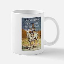 Fear is Sharp-Sighted - Cervantes Mug