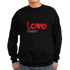 I Love Hazel Sweatshirt