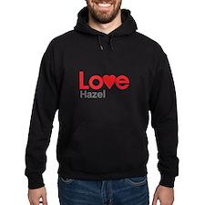 I Love Hazel Hoodie