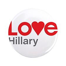 """I Love Hillary 3.5"""" Button"""
