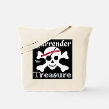 Surrender Your Treasure Tote Bag