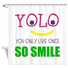 SMILEY YOLO Shower Curtain