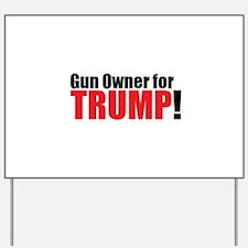 Gun Owner for TRUMP! Yard Sign