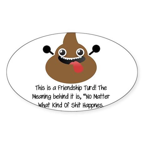 Friendship Turd Sticker