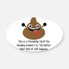 Friendship Turd Oval Car Magnet