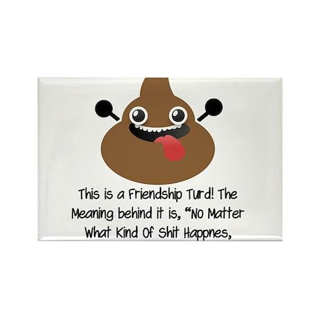 Friendship Turd Rectangle Magnet