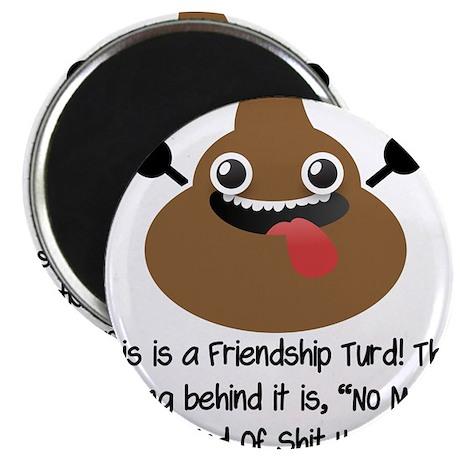 """Friendship Turd 2.25"""" Magnet (10 pack)"""