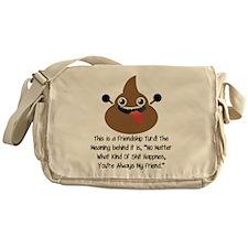 Friendship Turd Messenger Bag