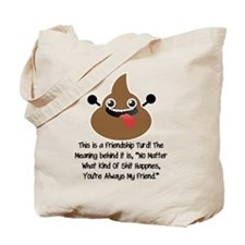 Friendship Turd Tote Bag
