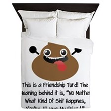 Friendship Turd Queen Duvet