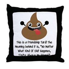Friendship Turd Throw Pillow