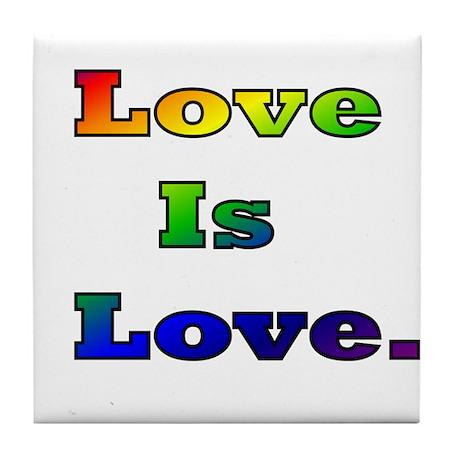 Love is Love. Tile Coaster