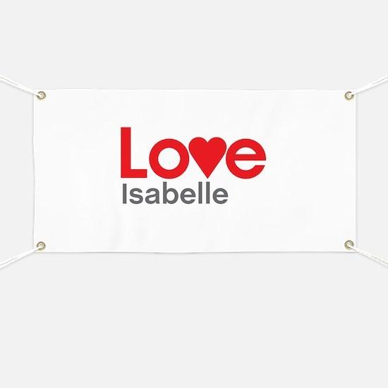 I Love Isabelle Banner