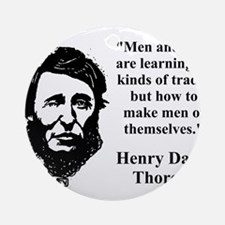 Men And Boys Are Learning - Thoreau Round Ornament