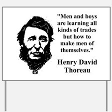 Men And Boys Are Learning - Thoreau Yard Sign