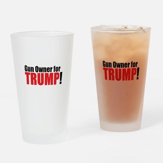 Gun Owner for TRUMP! Drinking Glass