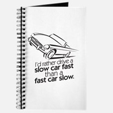drive a slow car fast Journal
