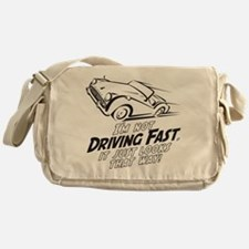 I'm not Driving Fast -B- Messenger Bag