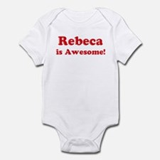 Rebeca is Awesome Infant Bodysuit