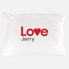 I Love Jerry Pillow Case