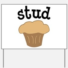 Stud Muffin Funny Valentines Day Gift Yard Sign