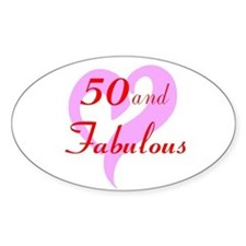 50 and Fabulous Decal