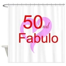 50 and Fabulous Shower Curtain