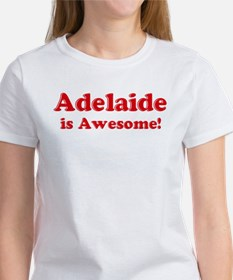 Adelaide is Awesome Tee