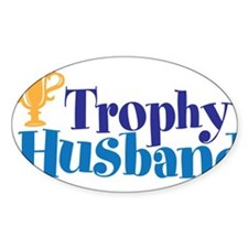 Trophy Husband Funny Valentine Decal