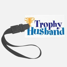 Trophy Husband Funny Valentine Luggage Tag