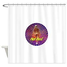 Hot Ass! Shower Curtain