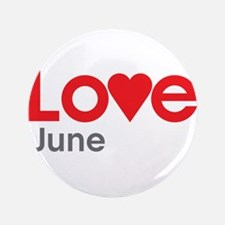 """I Love June 3.5"""" Button (100 pack)"""