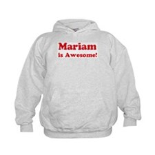 Mariam is Awesome Hoodie