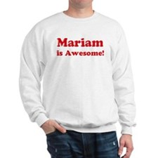 Mariam is Awesome Sweater