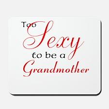 Sexy Grandmother Mousepad