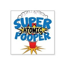 SUPER ATOMIC POOPER URL Sticker