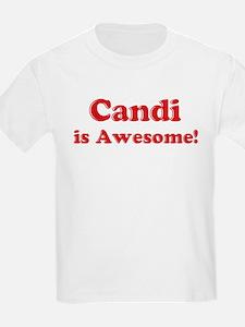 Candi is Awesome Kids T-Shirt