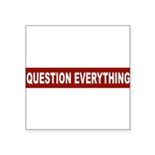 Question Everything - Red Rectangle Sticker