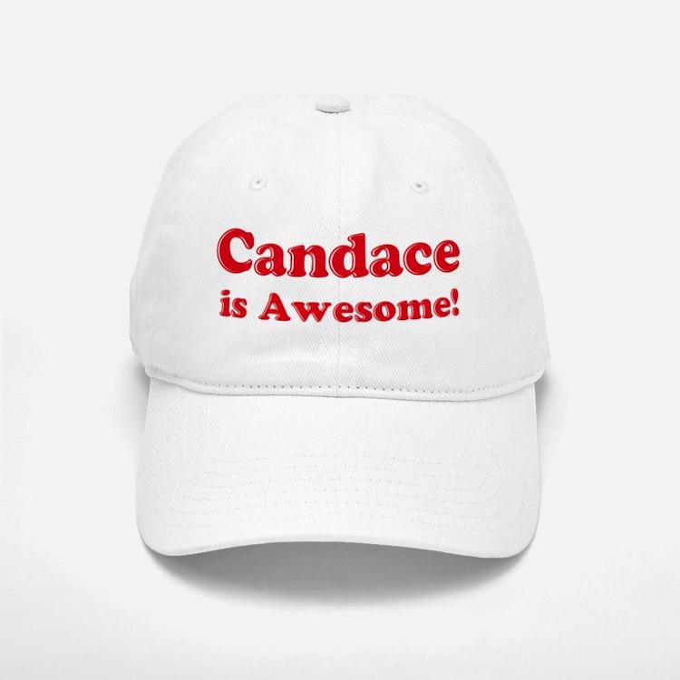 Candace is Awesome Baseball Baseball Cap