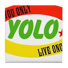 YOLO WORLD Tile Coaster