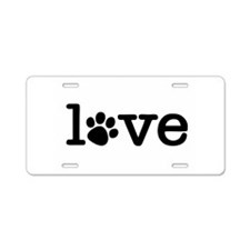 Pet love (white) Aluminum License Plate
