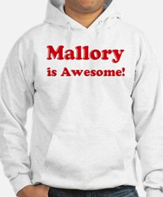 Mallory is Awesome Hoodie