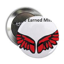 "I've earned my redwings 2.25"" Button"