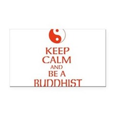 Keep calm and be a Buddhist. Rectangle Car Magnet