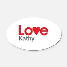 I Love Kathy Oval Car Magnet