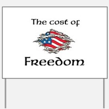 Cost of Freedom Yard Sign