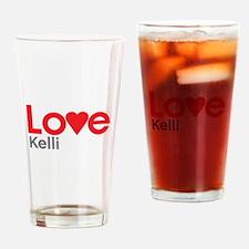 I Love Kelli Drinking Glass