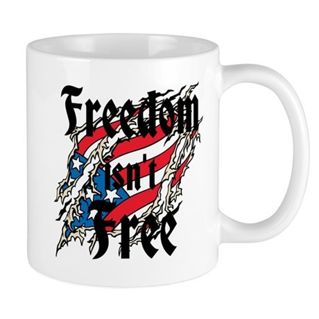 Freedom Isnt Free Mug
